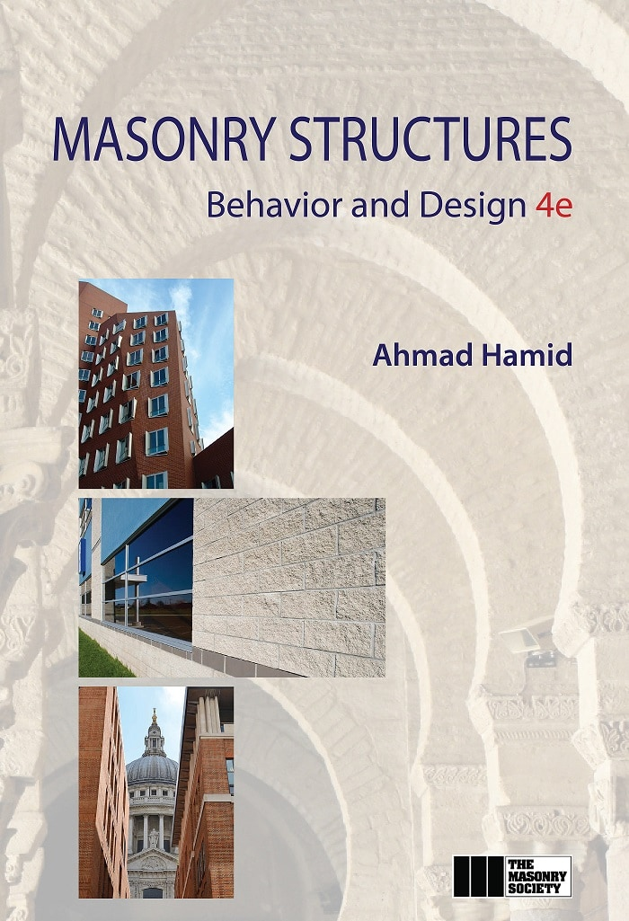 Masonry Structures Behavior And Design 4th Edition The Masonry Society
