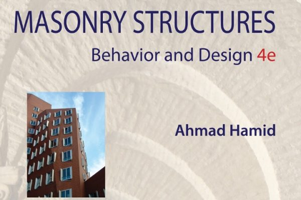 Masonry Structures: Behavior and Design, 4th Edition